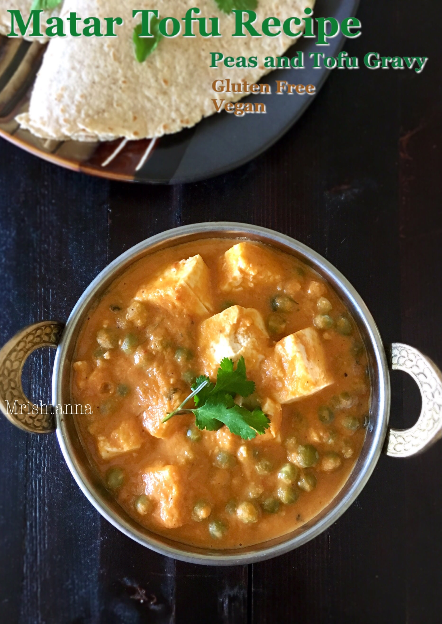 A bowl of tofu matar gravy on the table along with roti