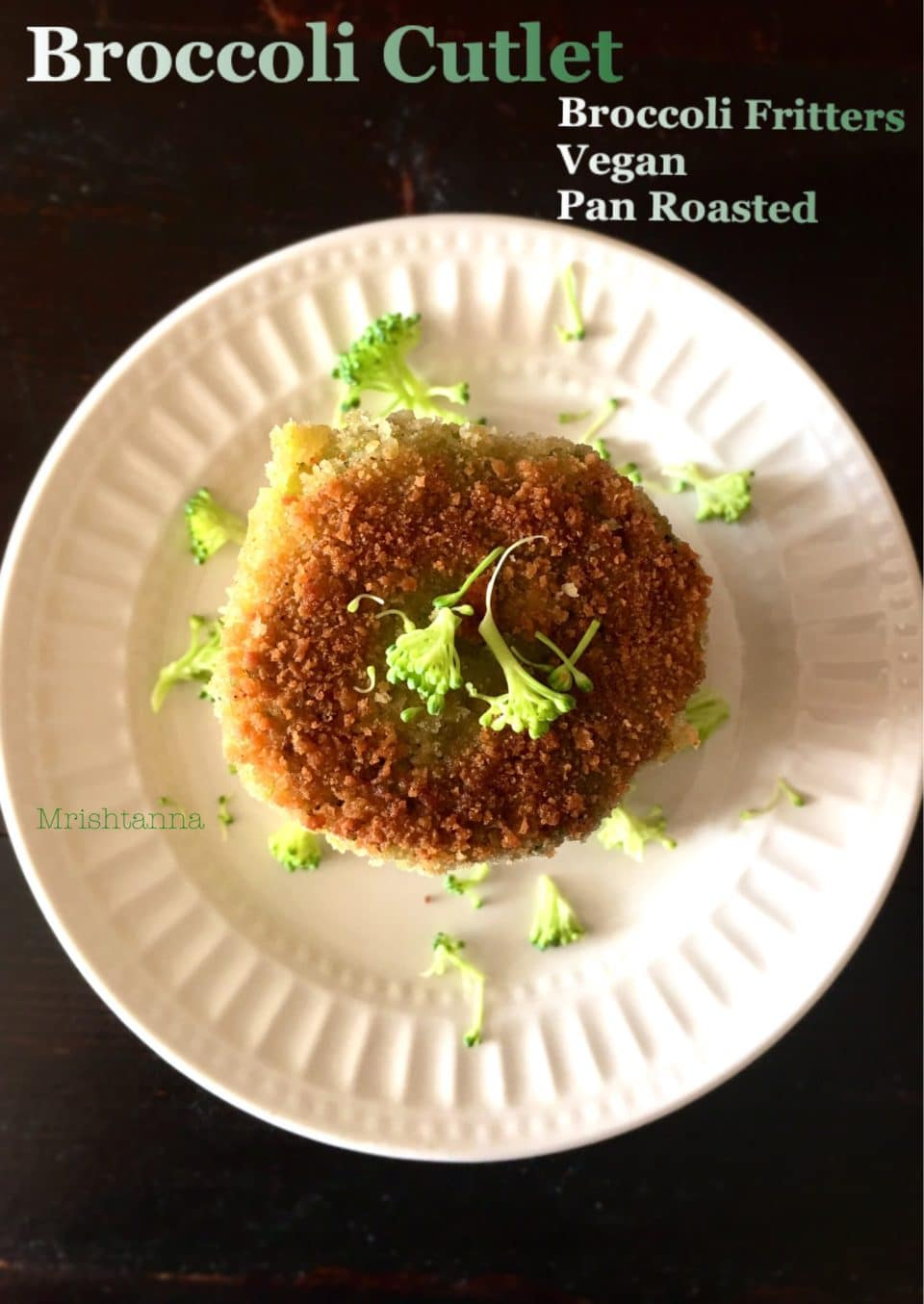 Broccoli Recipe Kids Will Love - Broccoli Cutlets