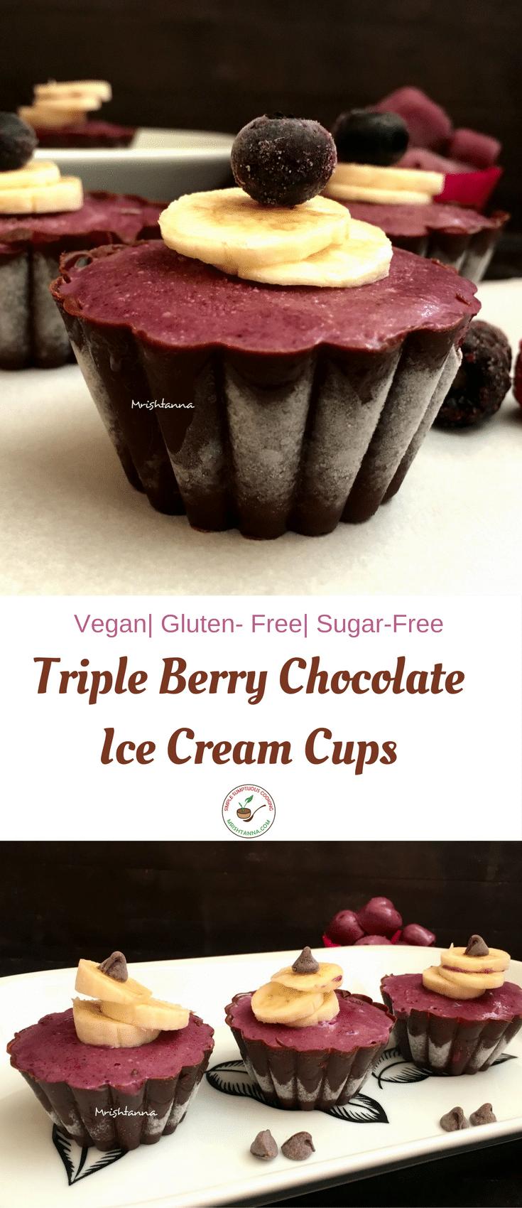 Triple Berry Chocolate Ice Cream Cups