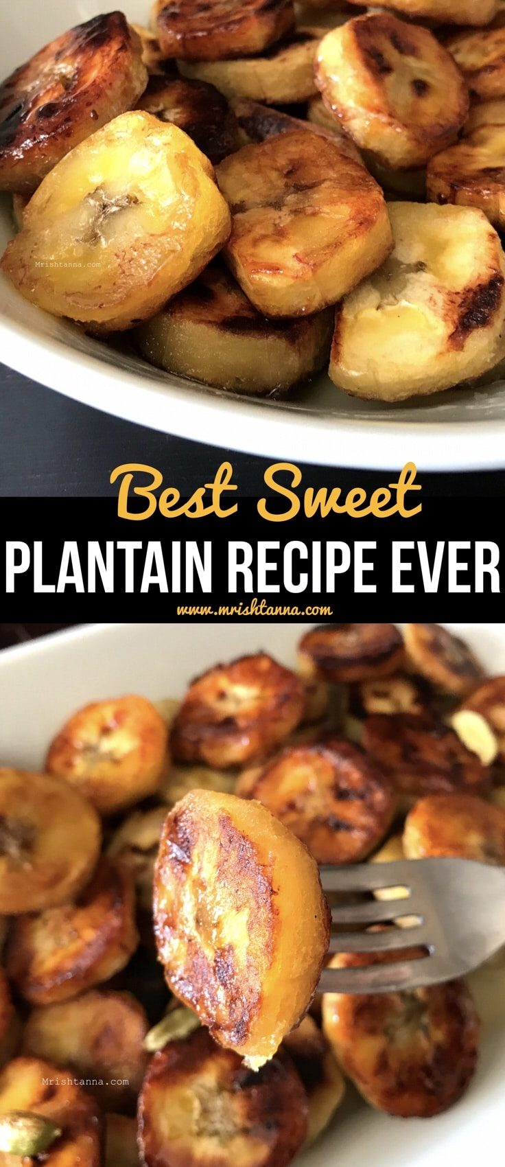 Best Sweet Plantain Recipe Ever
