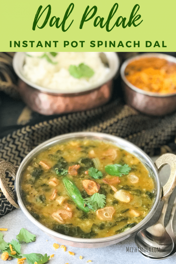 Dal Palak - Instant Pot Spinach Dal