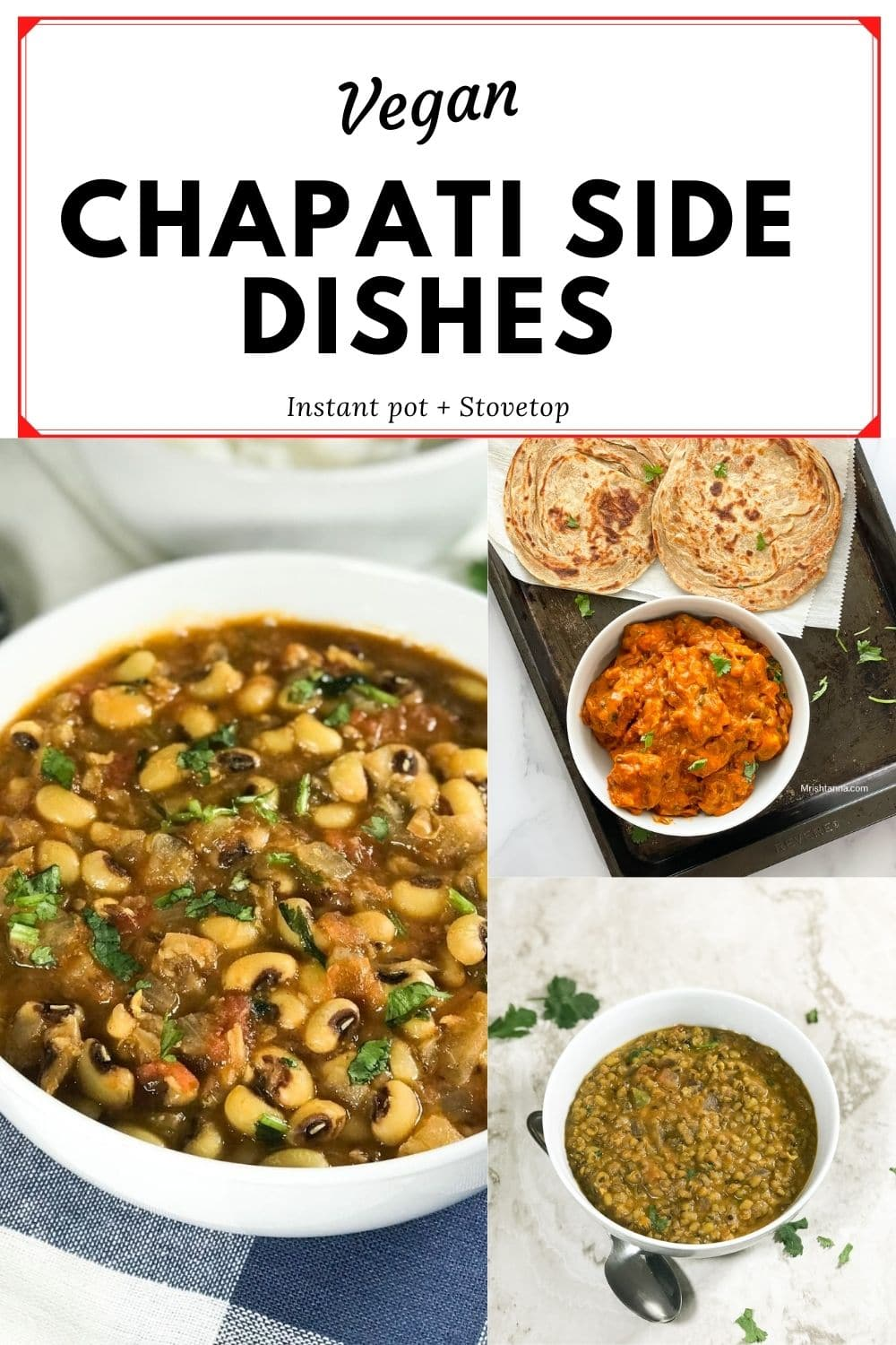 Collection of chapathi side dishes